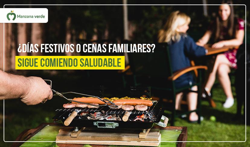 Recomendaciones sobre comidas sanas y saludables en días festivos y cenas familiares