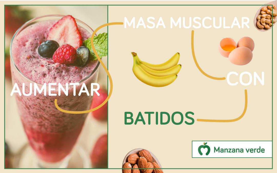 ¿Cómo aumentar masa muscular con la ayuda de batidos saludables y deliciosos?
