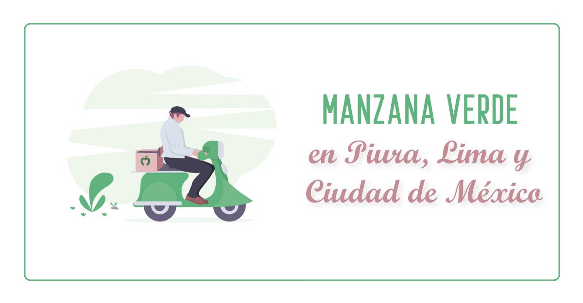 Manzana Verde en Piura, Lima y Ciudad de México, una startup de menús saludables
