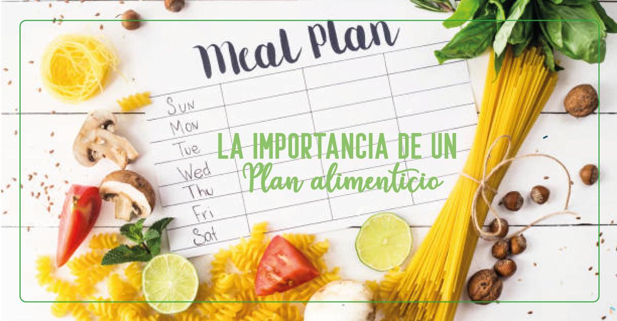 La importancia de llevar un plan de alimentación saludable y rico