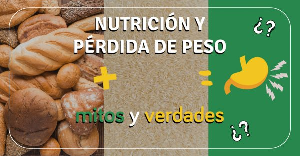 Nutrición y pérdida de peso: mitos y verdades